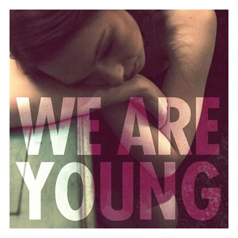 We Are Young (feat