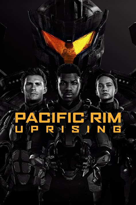Pacific Rim: Uprising - Movie info and showtimes in